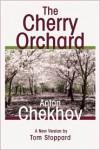 The Cherry Orchard - Anton Chekhov, Tom Stoppard