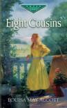 Eight Cousins (Virago Modern Classics) - Louisa May Alcott