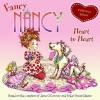 Fancy Nancy Heart to Heart - Jane O'Connor, Robin Preiss Glasser, Carolyn Bracken