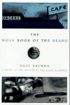 The Holy Book of the Beard - Duff Brenna