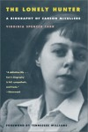 The Lonely Hunter: A Biography of Carson McCullers - Virginia Spencer Carr, Tennessee Williams
