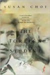 The Foreign Student: A Novel - Susan Choi