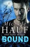 Bound - Michele Hauf, Alexis Morgan