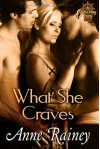 What She Craves - Anne Rainey