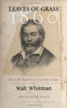 Leaves of Grass, 1860: The 150th Anniversary Facsimile Edition - Walt Whitman, Jason Stacy