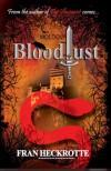 Bloodlust - Fran Heckrotte