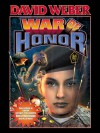 War of Honor (Honor Harrington) - David Weber