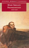 Frankenstein; or, The Modern Prometheus: The 1818 Text (World's Classics) - Mary Shelley