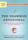 The Grammar Devotional: Daily Tips for Successful Writing from Grammar Girl - Mignon Fogarty