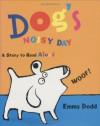 Dog's Noisy Day - Emma Dodd