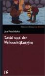 David und der Weihnachtskarpfen. SZ Junge Bibliothek Band 16 - Jan Prochazka