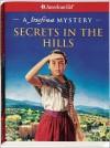 Secrets in the Hills: A Josefina Mystery - Kathleen Ernst, Jean-Paul Tibbles