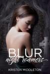 Blur  - Kristen Middleton
