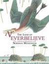 The Land of Neverbelieve - Norman Messenger