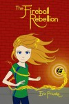 The Fireball Rebellion - Eric Priuska