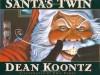 Santa's Twin - Dean Koontz