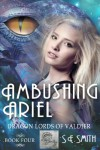 Ambushing Ariel - S.E.  Smith