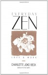 Everyday Zen: Love & Work - Charlotte Joko Beck