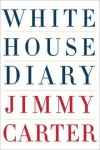 White House Diary - Jimmy Carter