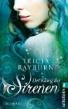Der Klang der Sirenen - Tricia Rayburn