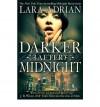 (DARKER AFTER MIDNIGHT) BY [ADRIAN, LARA](AUTHOR)PAPERBACK - Lara Adrian
