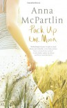 Pack Up the Moon - Anna McPartlin