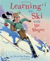Learning to Ski with Mr. Magee - Chris Van Dusen