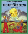 Snipp, Snapp, Snurr and the Buttered Bread - Maj Lindman