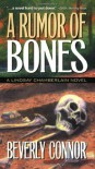 A Rumor of Bones (Lindsay Chamberlain Mystery #1) - Beverly Connor