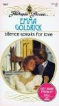 Silence Speaks For Love (Harlequin Presents 1465) - Emma Goldrick
