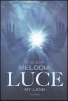 Luce - Elena P. Melodia