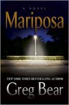Mariposa - Greg Bear