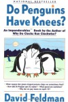 Do Penguins Have Knees? - David Feldman