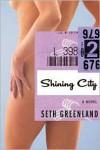 Shining City - Seth Greenland