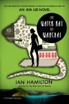 The Water Rat of Wanchai (Ava Lee #1) - Ian  Hamilton