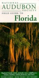 National Audubon Society Regional Guide to Florida - Peter Alden, Rick Cech