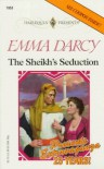 The Sheikh's Seduction - Emma Darcy
