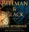 Bellman & Black: A Ghost Story - Diane Setterfield