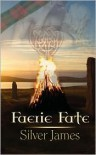 Faerie Fate - Silver James