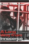 A Long Way from Innocence - Brittny A. Wheeler