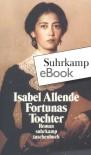 Fortunas Tochter (suhrkamp taschenbuch) - Isabel Allende