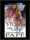 Stone and Sky - Cindy Spencer Pape