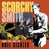 Scorchy Smith and the Art of Noel Sickles - Dean Mullaney