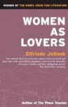 Women as Lovers - Elfriede Jelinek, Martin Chalmers