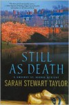 Still as Death - Sarah Stewart Taylor