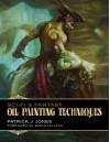 Sci-Fi & Fantasy Oil Painting Techniques - Patrick Jones, Boris Vallejo