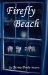 Firefly Beach - Amy Feiman, Meira Pentermann