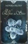 Die Elfen des Sees - Monika Felten