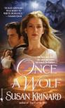 Once a Wolf (Historical Werewolf Series, Book 2) - Susan Krinard