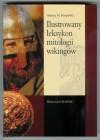 Ilustrowany leksykon mitologii wikingów - Andrzej Maria Kempiński